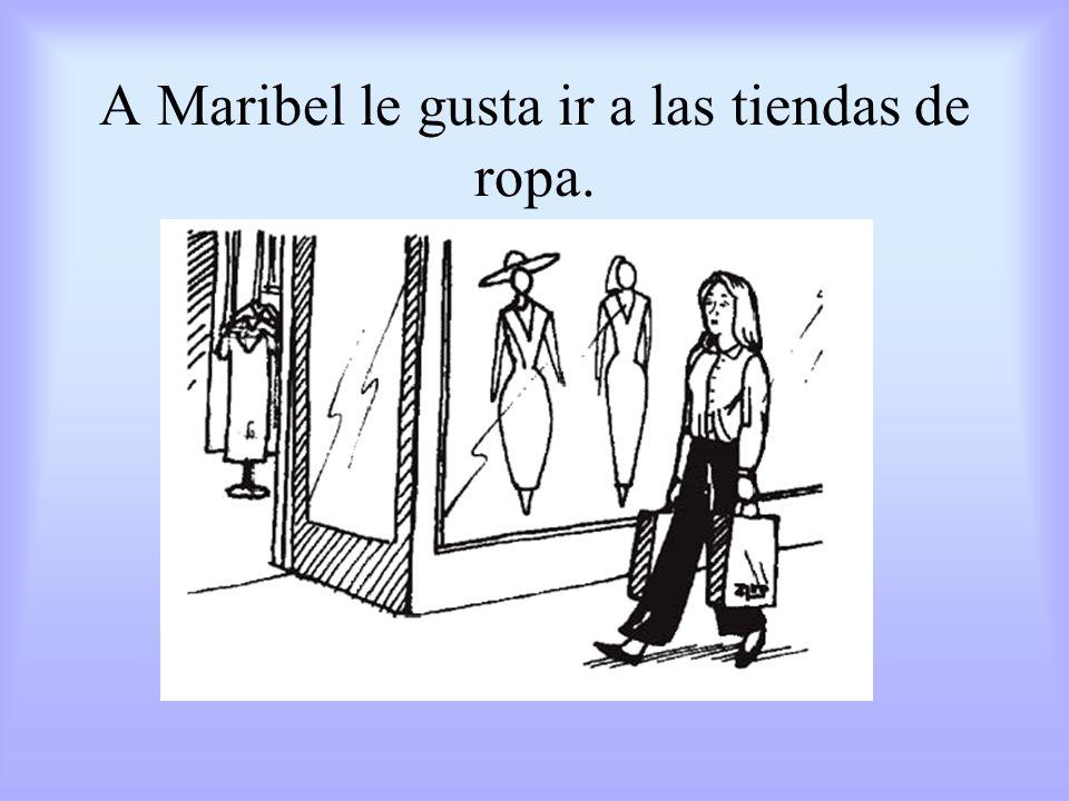 Maribel piensa que el vestido es un poco feo. Ella tiene razón.