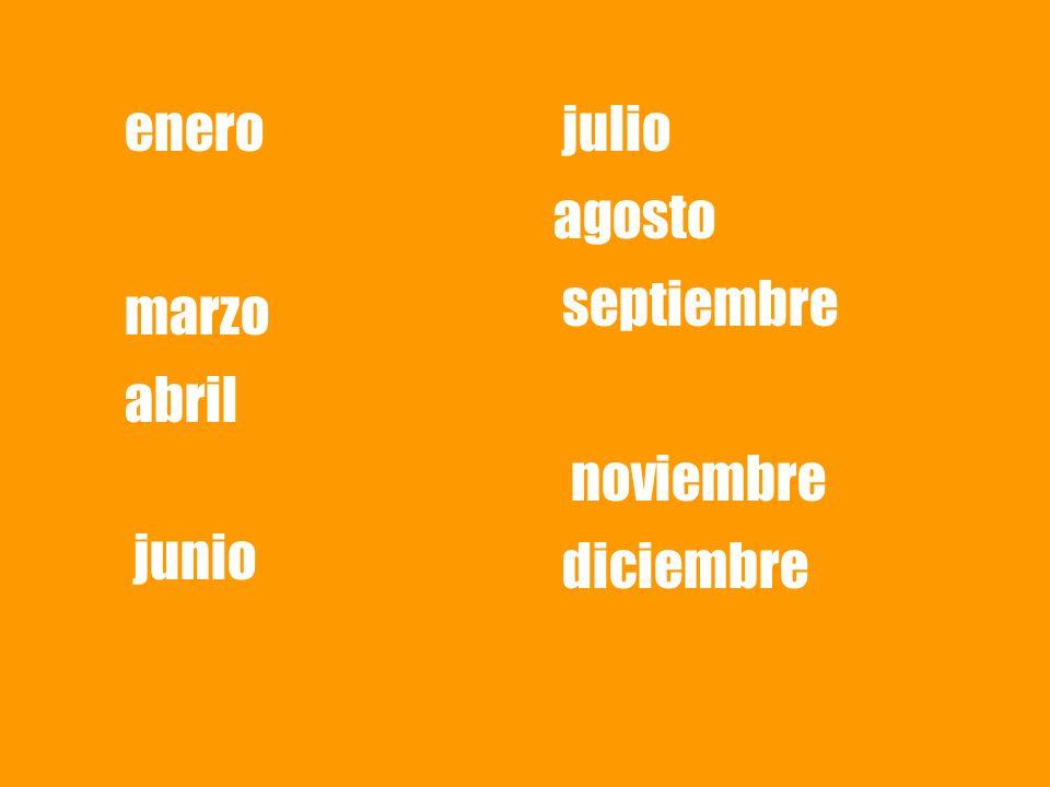 enero marzo abril junio julio agosto septiembre noviembre diciembre