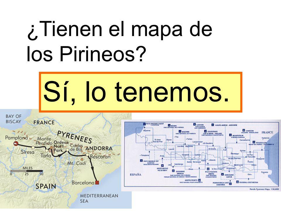 ¿Tienen el mapa de los Pirineos? Sí, lo tenemos.