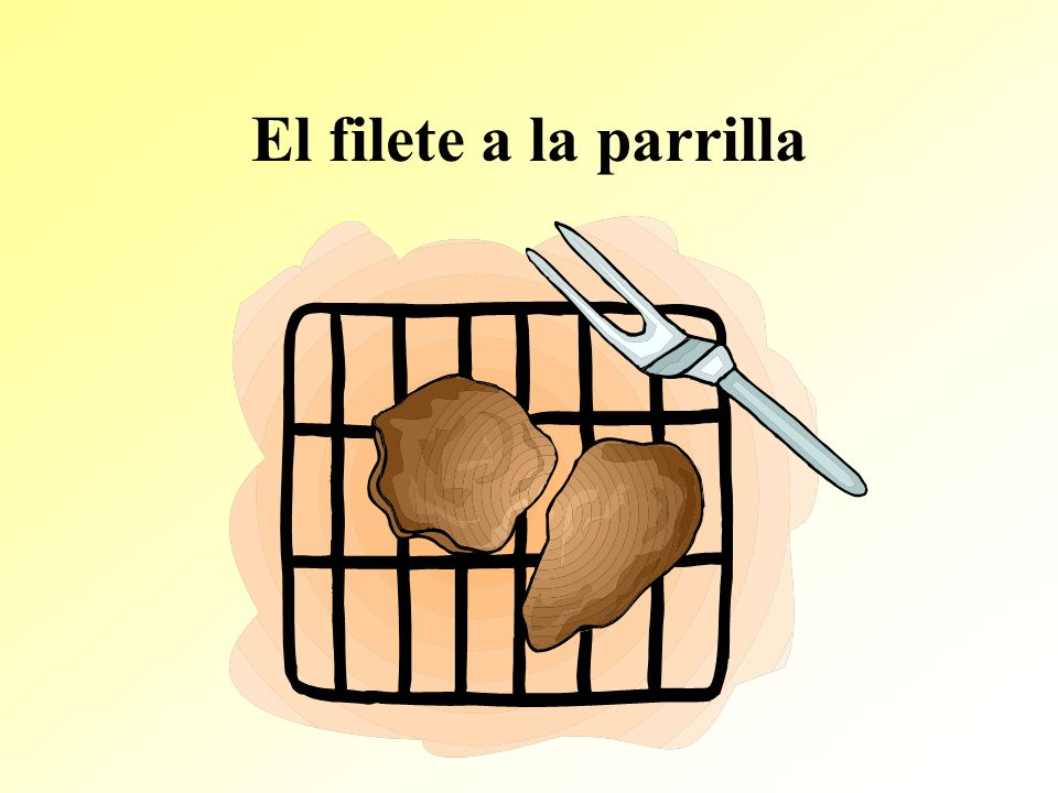 El filete a la parrilla