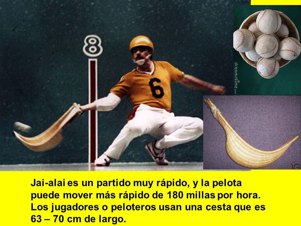 Jai-alai es un partido muy rápido, y la pelota puede mover más rápido de 180 millas por hora.