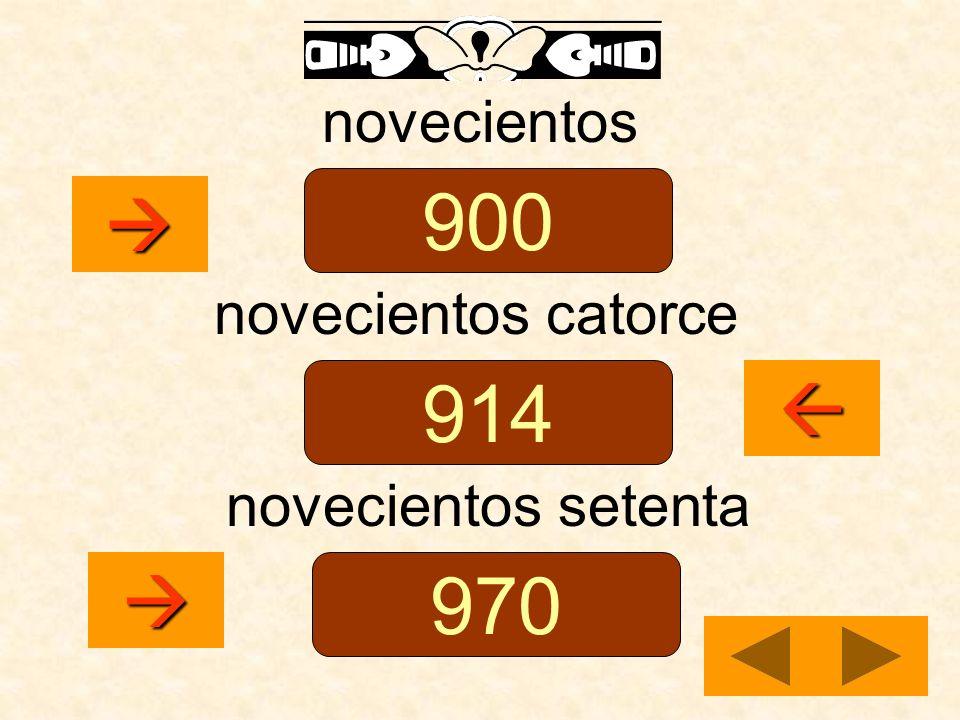 novecientos novecientos catorce novecientos setenta 900 914 970