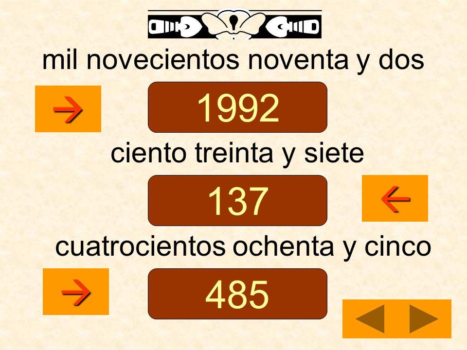 mil novecientos noventa y dos ciento treinta y siete cuatrocientos ochenta y cinco 1992 137 485