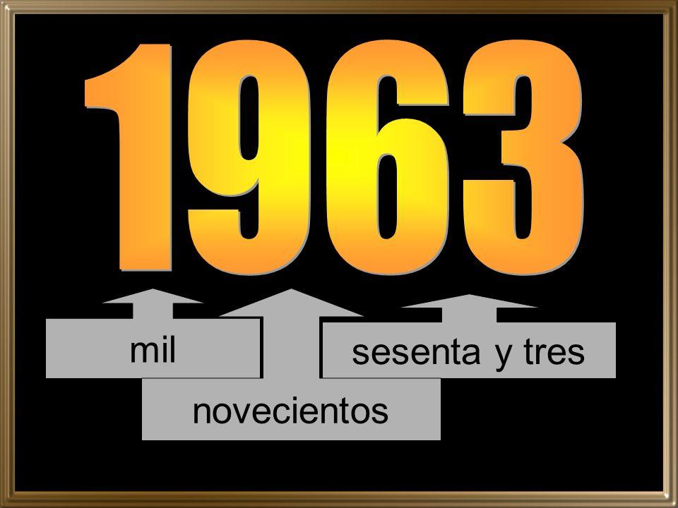 mil sesenta y tres novecientos