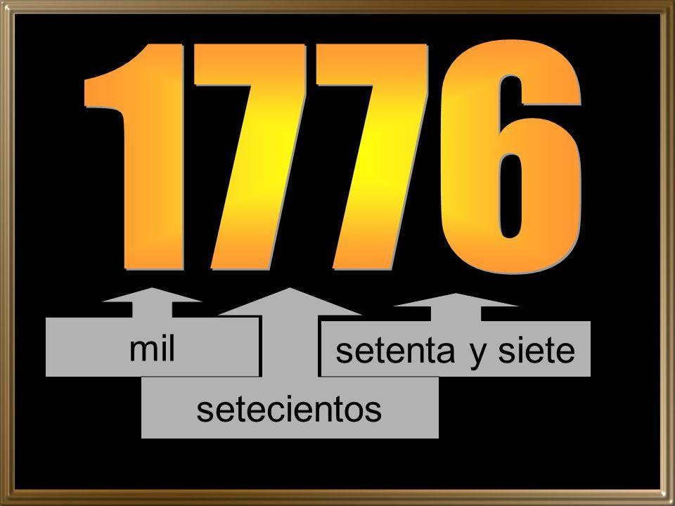 mil setenta y siete setecientos