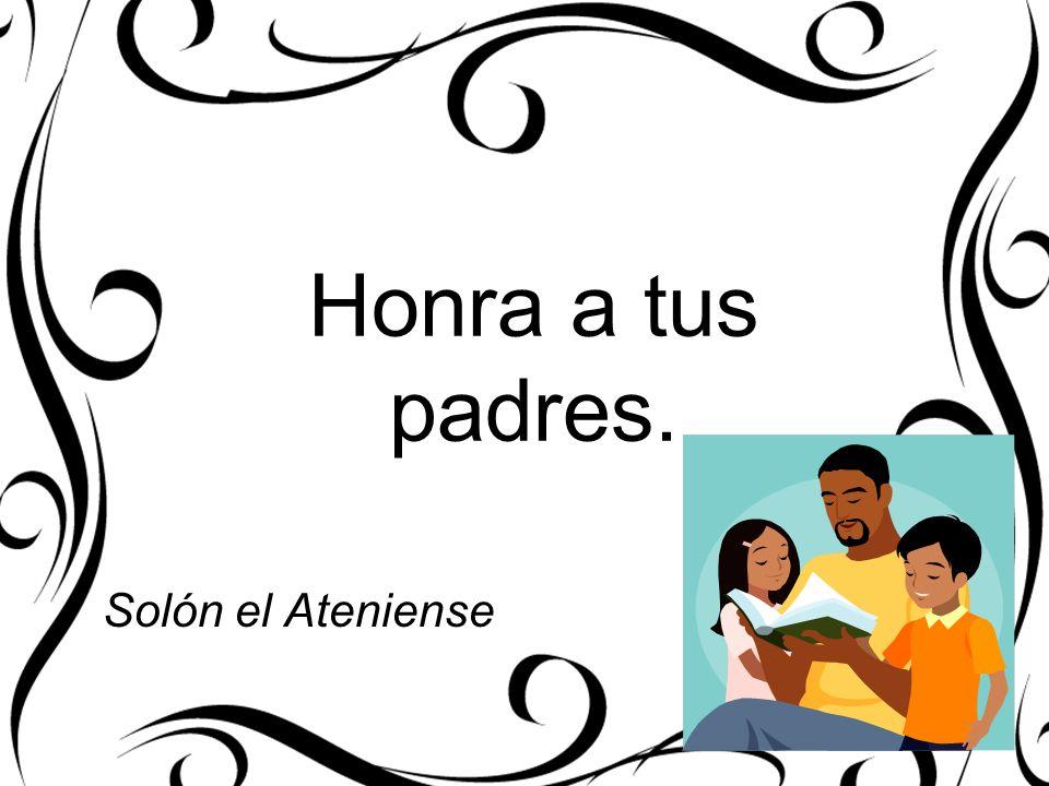 Honra a tus padres. Solón el Ateniense