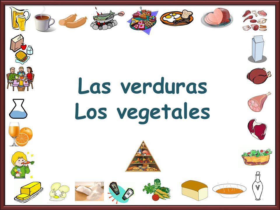 Las verduras Los vegetales