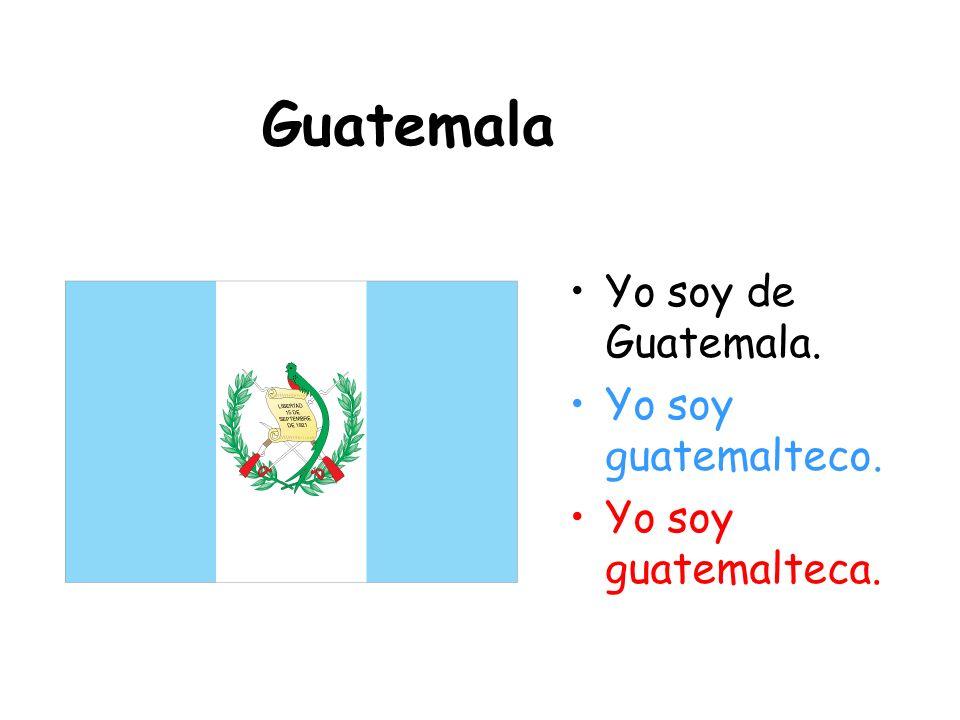 El Salvador Yo soy de El Salvador. Yo soy salvadoreño. Yo soy salvadoreña.