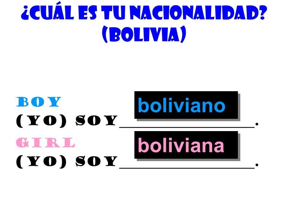 ¿De quÉ nacionalidad eres? (Argentina) Boy (yo) soy_____________________. argentino girl (yo) soy_____________________. argentina
