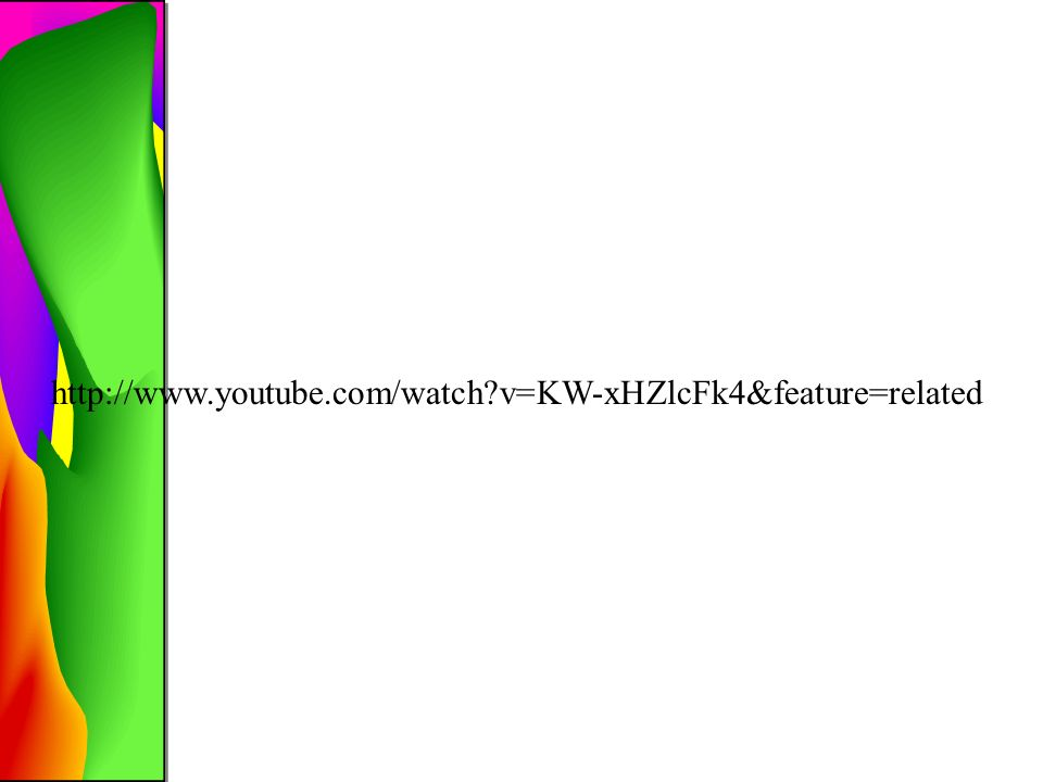 http://www.youtube.com/watch?v=KW-xHZlcFk4&feature=related