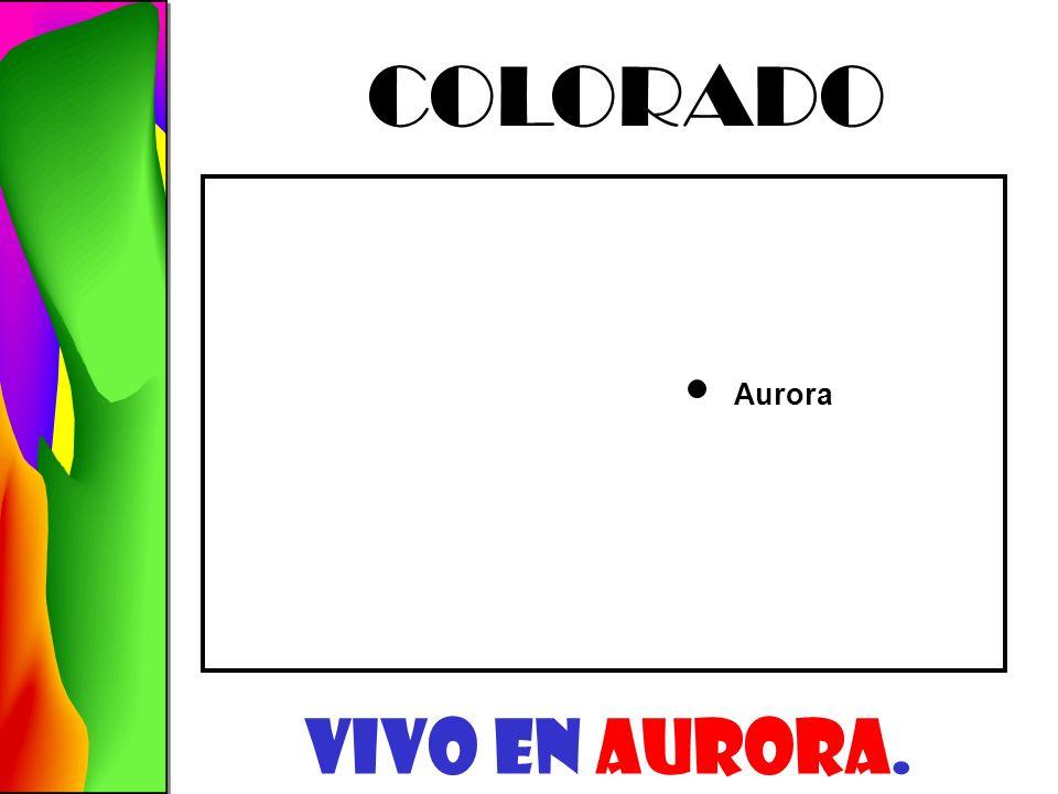Aurora COLORADO Vivo En AURORA.