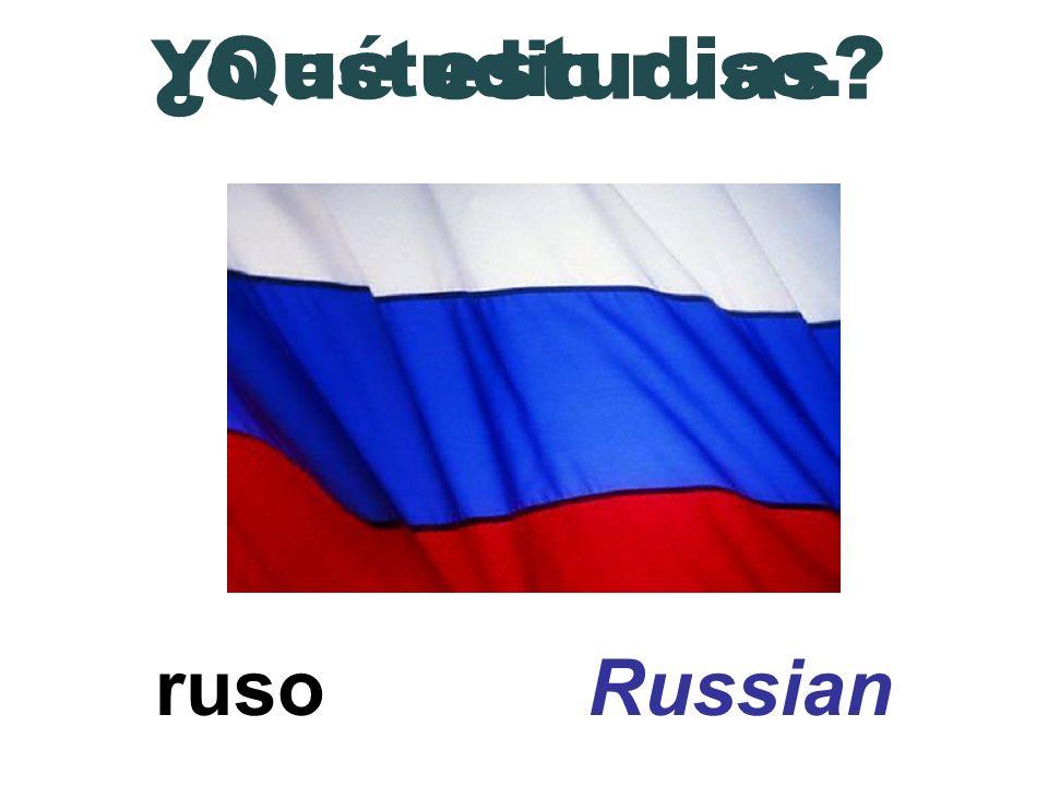 ruso Russian ¿Qué estudias? Yo estudio ruso.