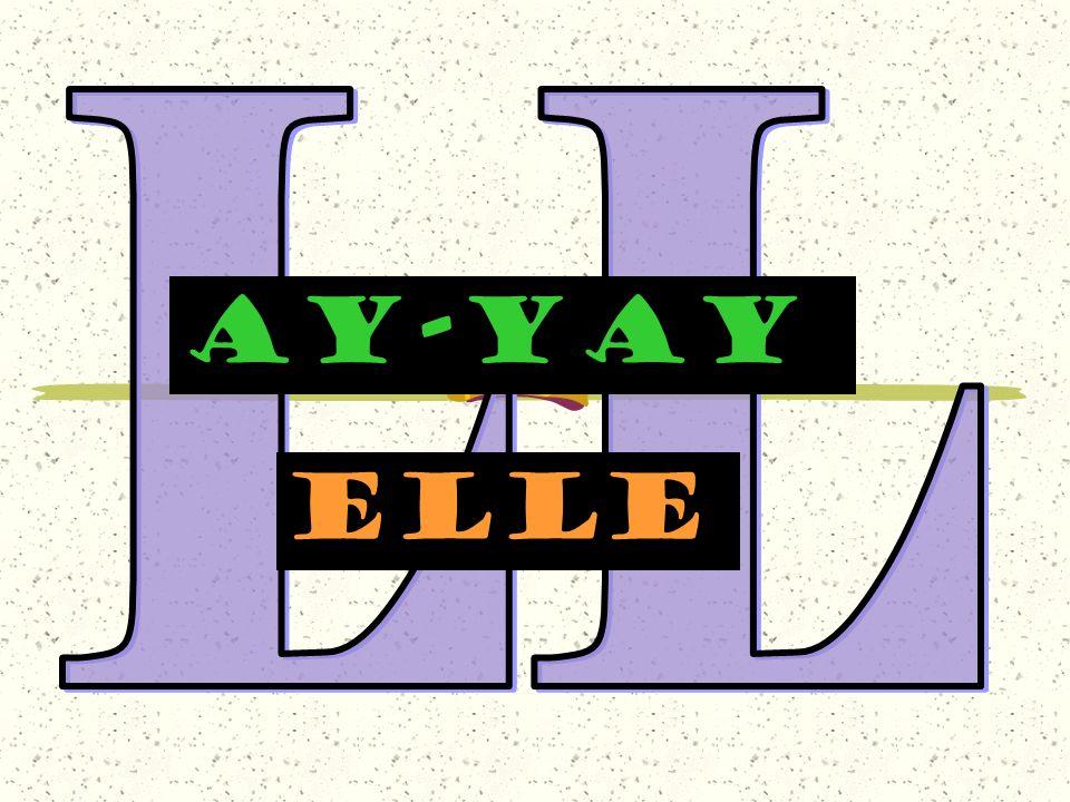 AY-YAY elle