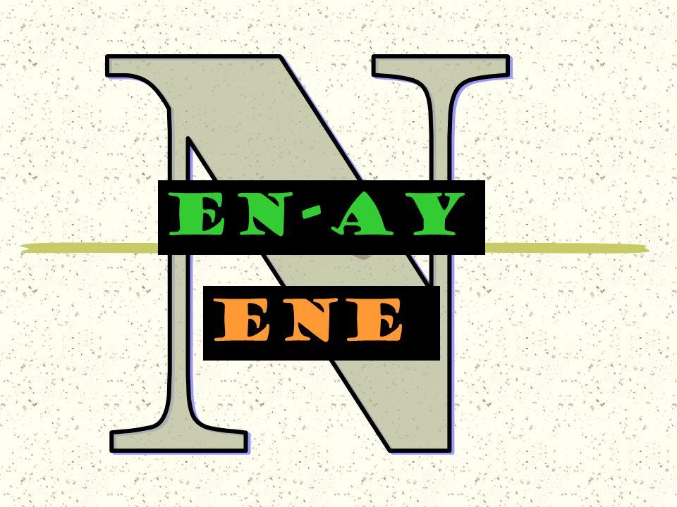 EN-AY ene