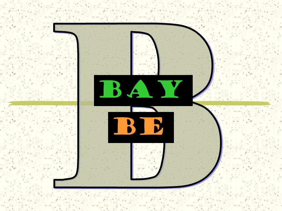 BAY be