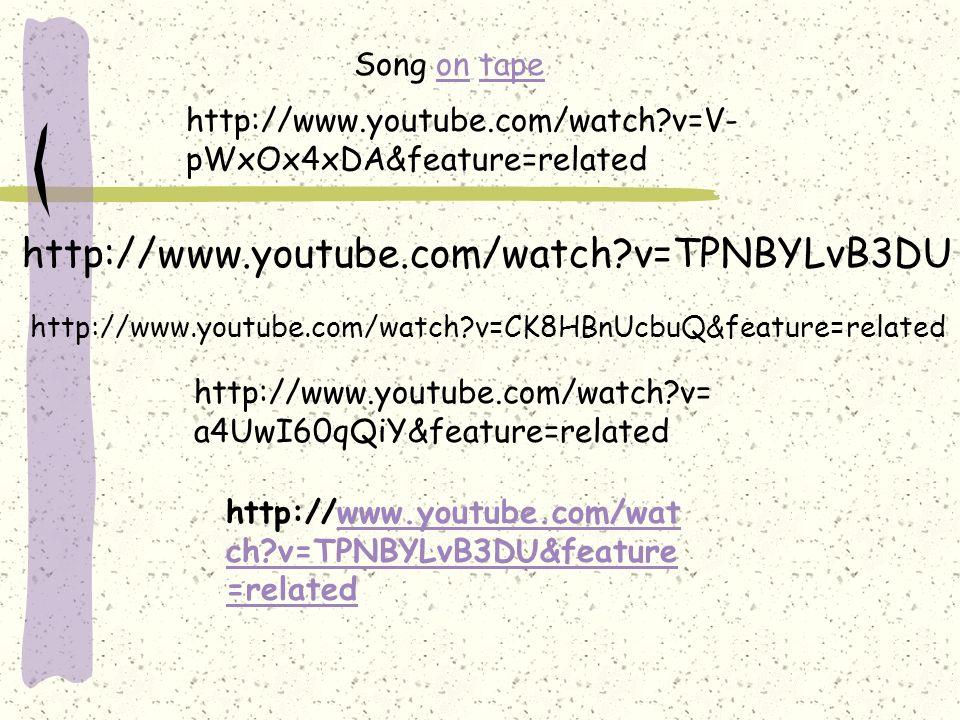 http://www.youtube.com/watch?v=TPNBYLvB3DU http://www.youtube.com/watch?v=CK8HBnUcbuQ&feature=related http://www.youtube.com/watch?v=V- pWxOx4xDA&feat