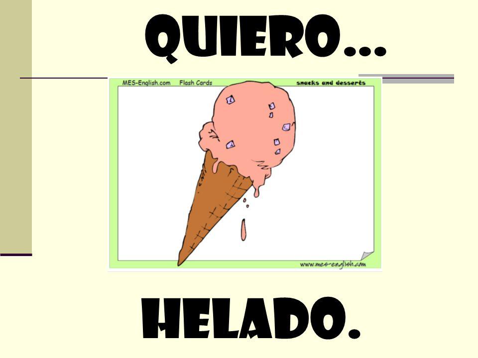 quiero… helado.