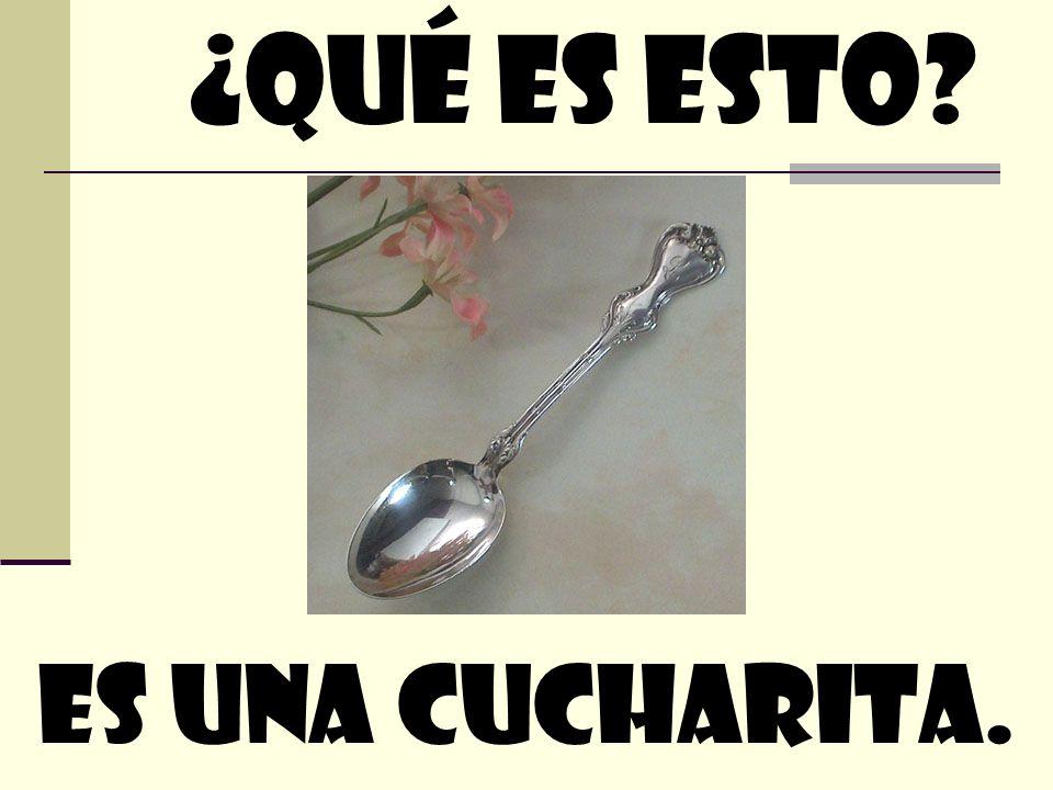 Es Una cucharita. ¿quÉ Es esto?