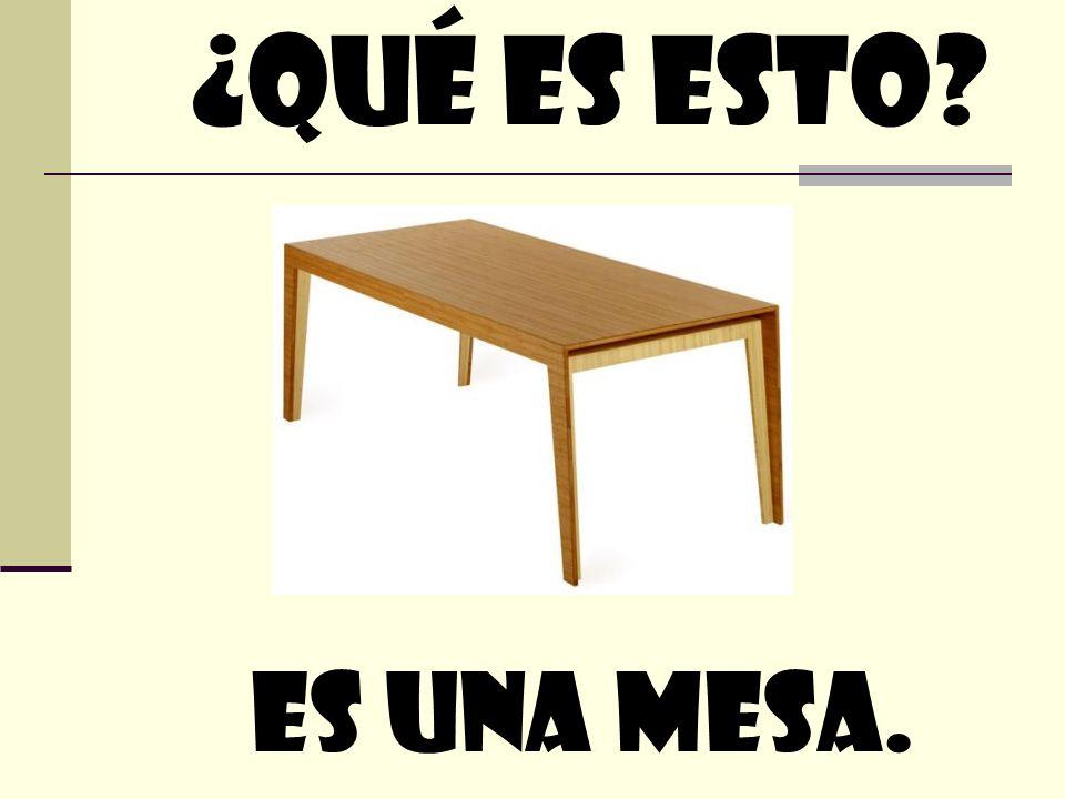 Es Una mesa. ¿quÉ Es esto?