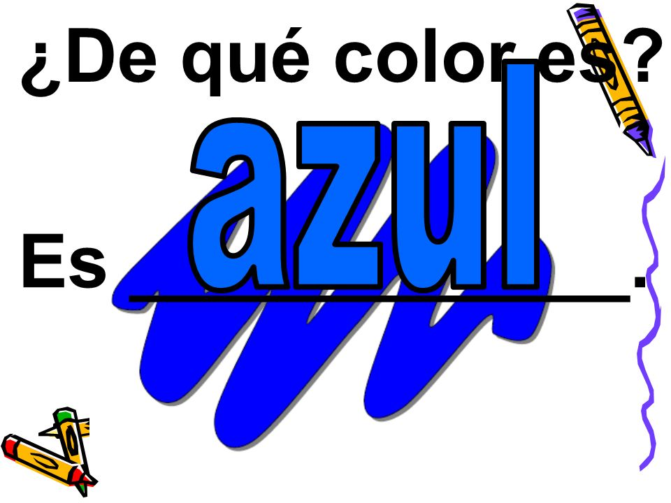 ¿De qué color es Es ____________.