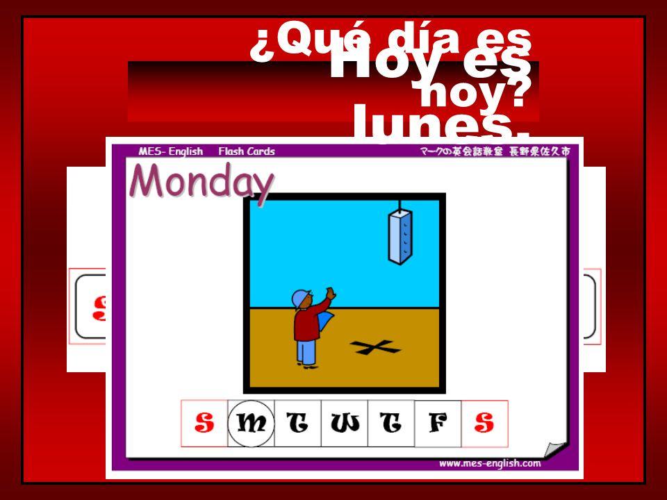 ¿Qué día es hoy? Hoy es martes.