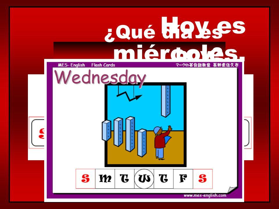 ¿Qué día es hoy? Hoy es lunes.