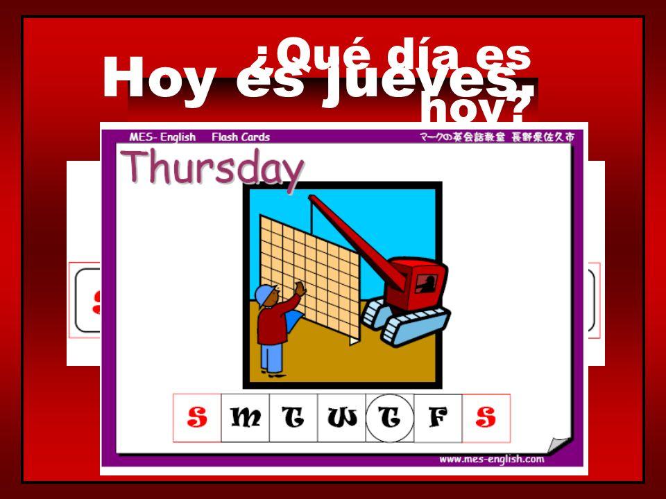 ¿Qué día es hoy? Hoy es miércoles.
