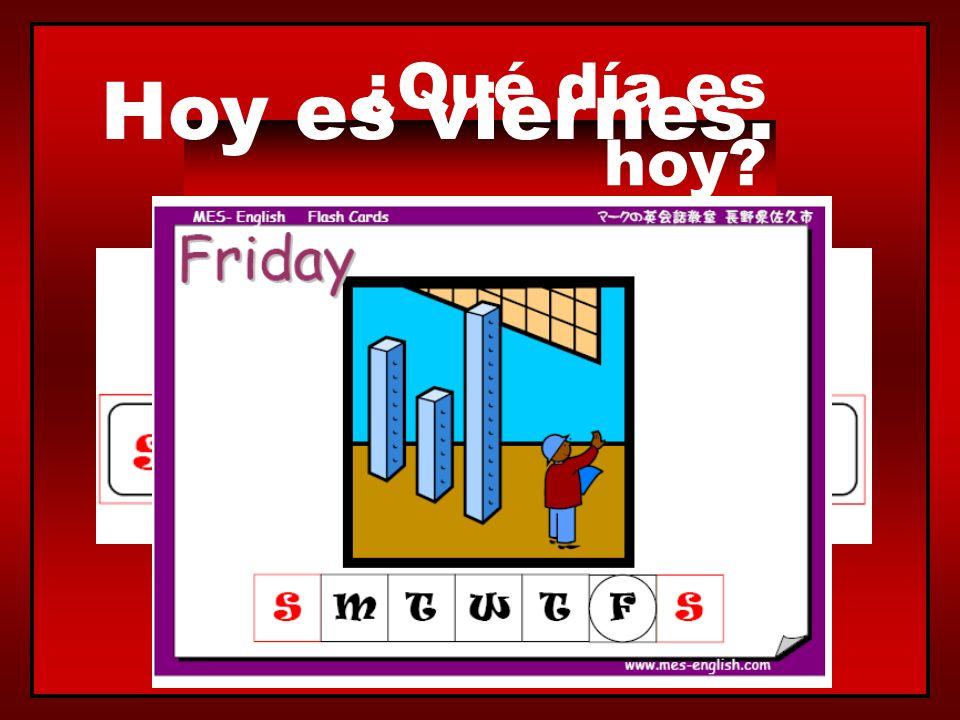 ¿Qué día es hoy? Hoy es jueves.