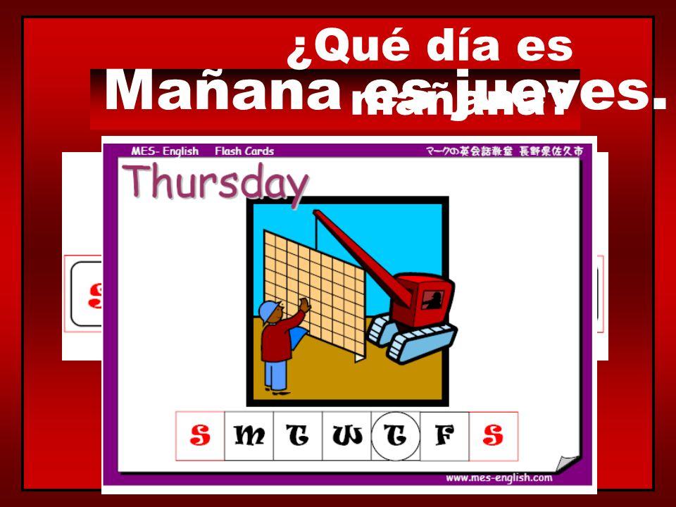¿Qué día es mañana? Mañana es miércoles.