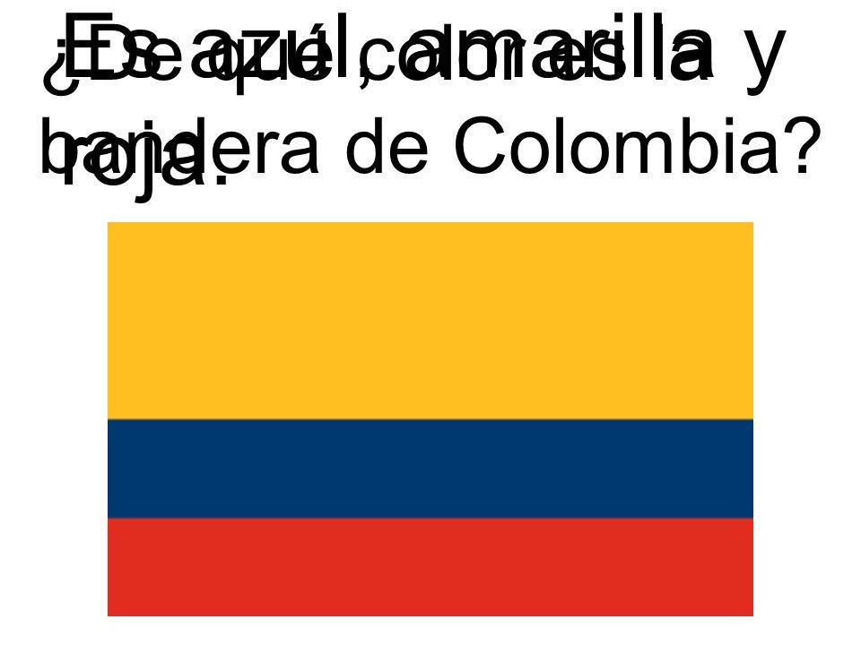 ¿De qué color es la bandera de Colombia? Es azul, amarilla y roja.