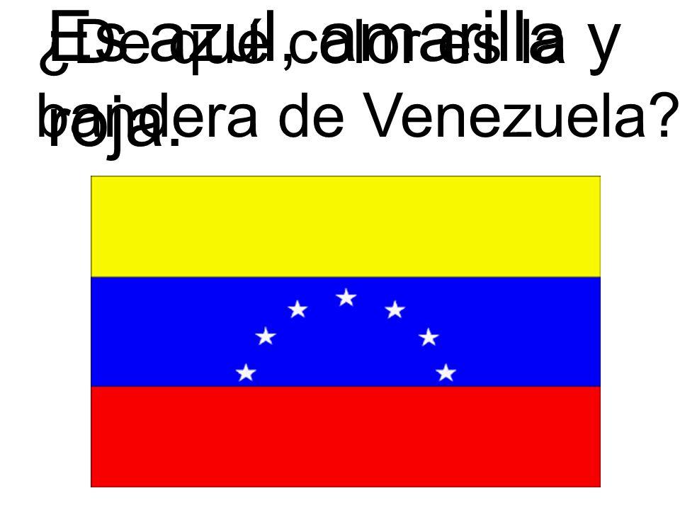 ¿De qué color es la bandera de Venezuela? Es azul, amarilla y roja.