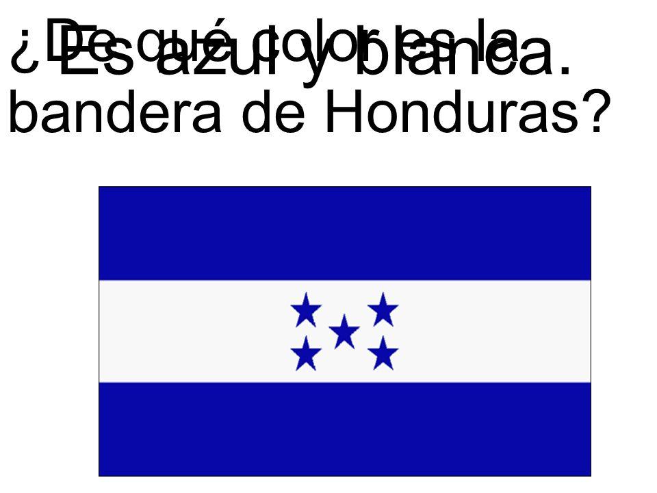 ¿De qué color es la bandera de Honduras? Es azul y blanca.