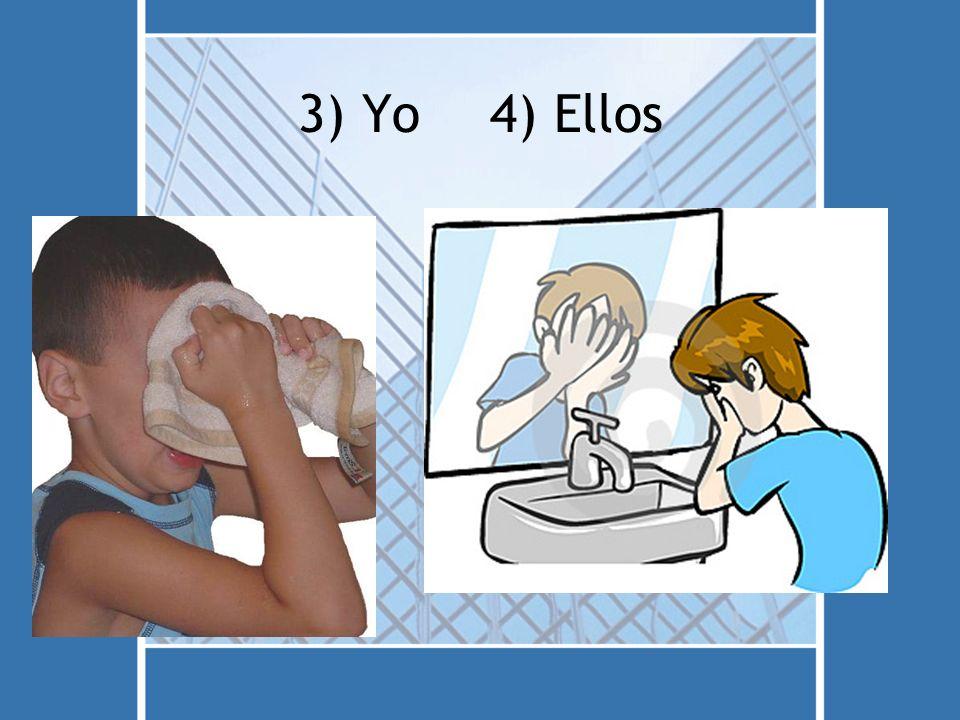 3) Yo4) Ellos