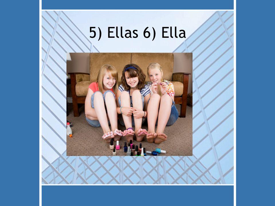 5) Ellas 6) Ella