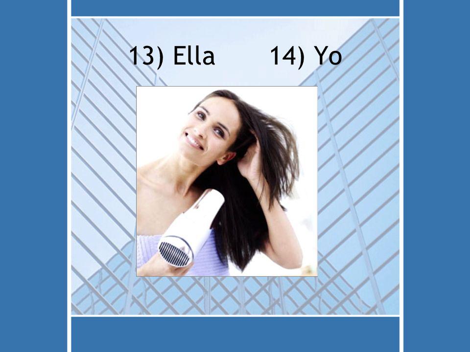 13) Ella 14) Yo