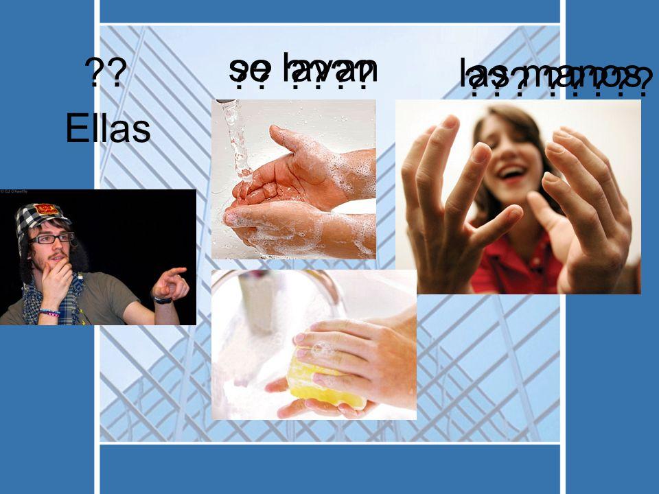 se lavan las manos Ellas