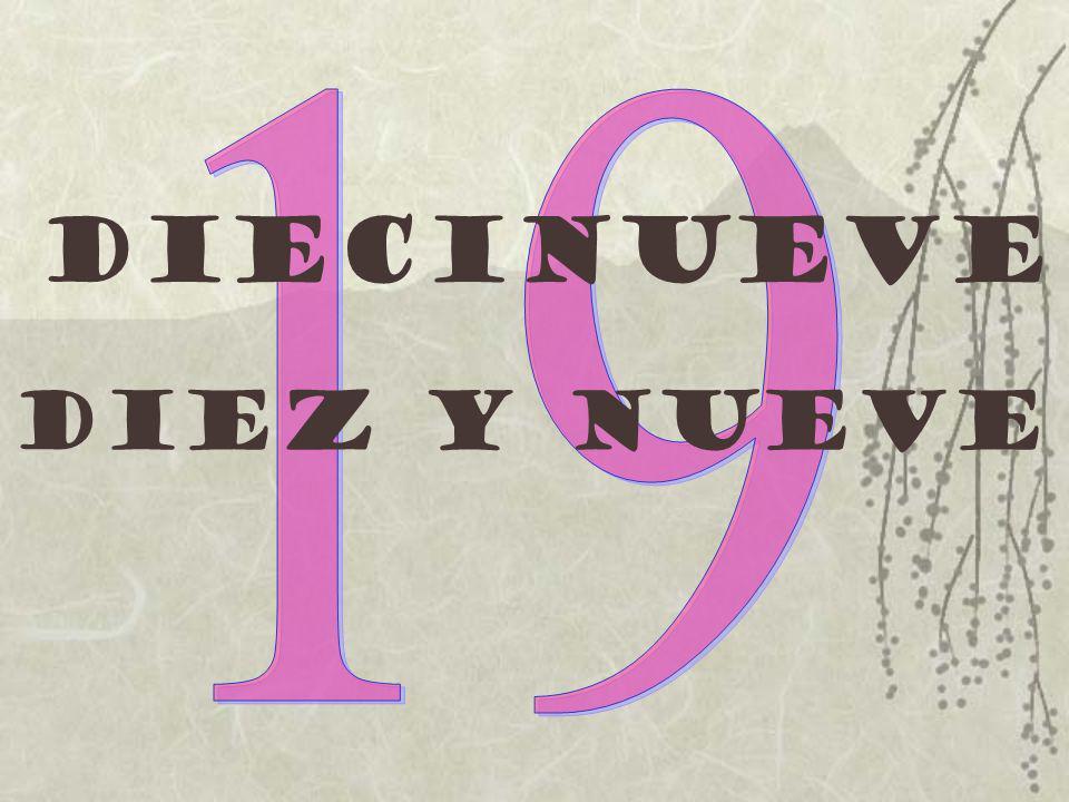 Diecinueve Diez y nueve
