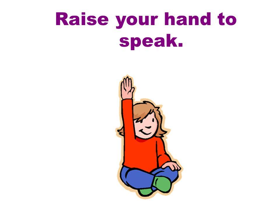 ¡Levanta la mano!