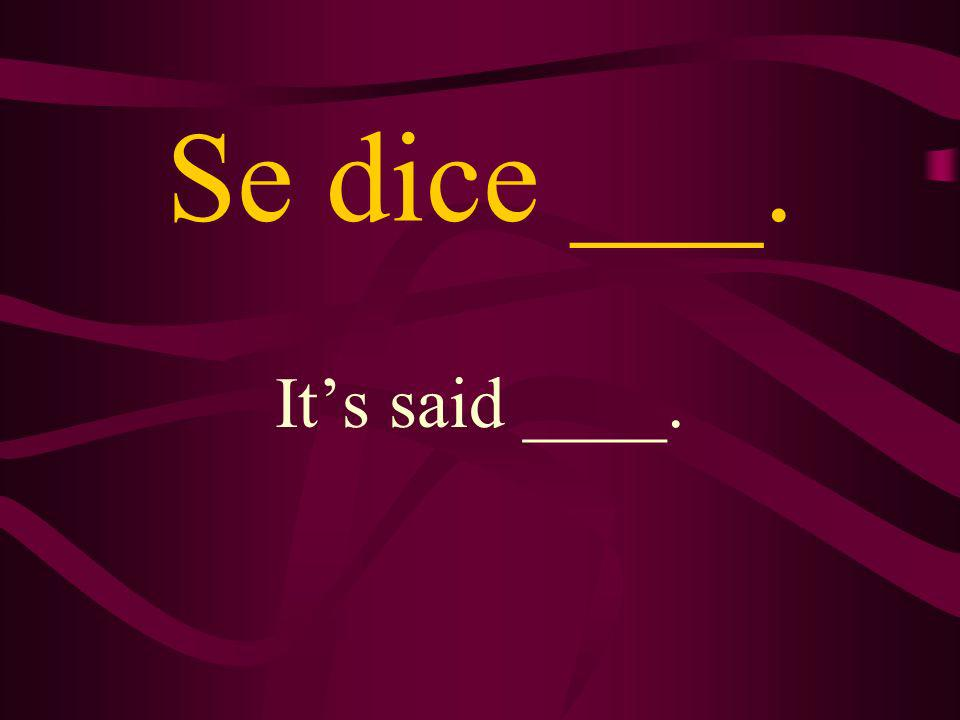 ¿Cómo se dice ___ How do you say___