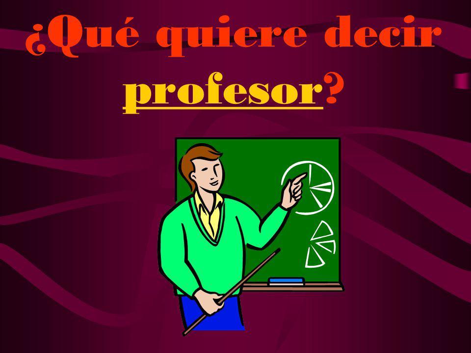 Se dice profesora.