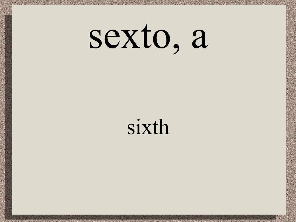 cuarto, a fourth