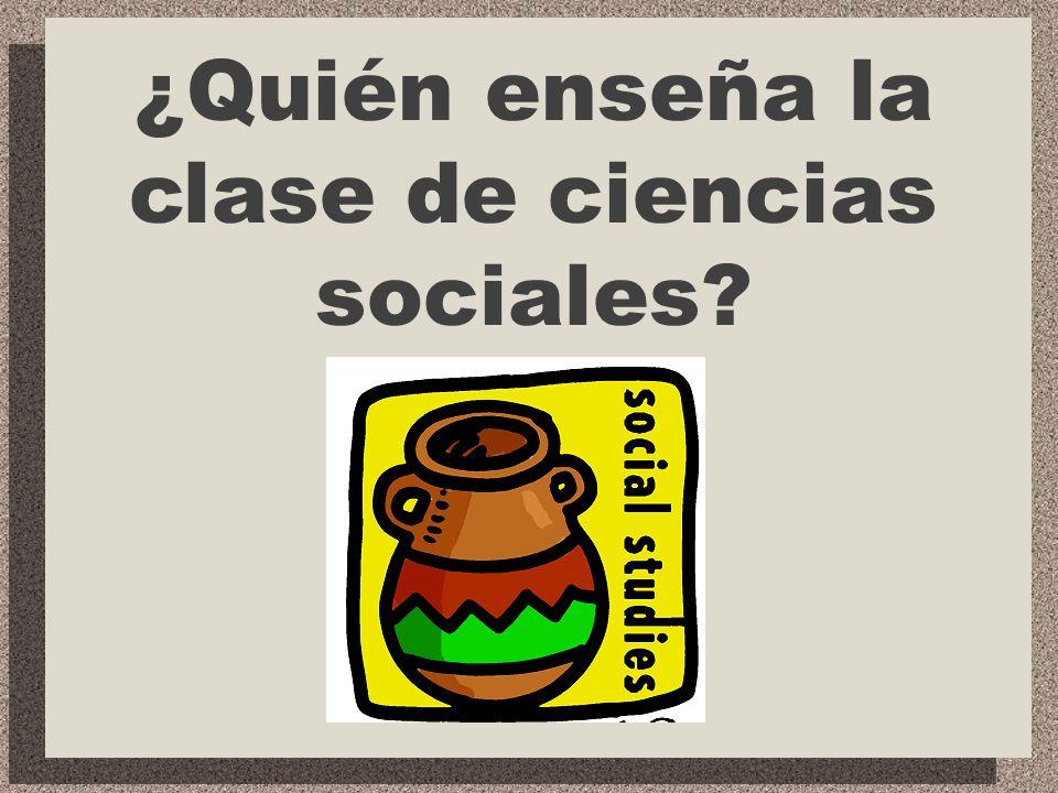 ¿Quién enseña la clase de español?