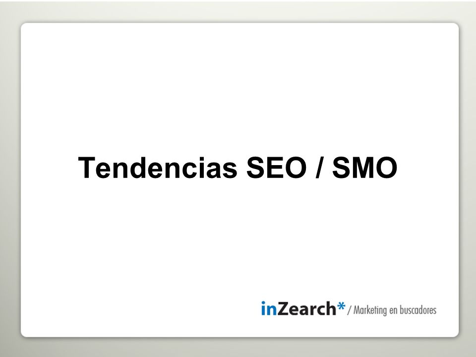 Tendencias SEO / SMO