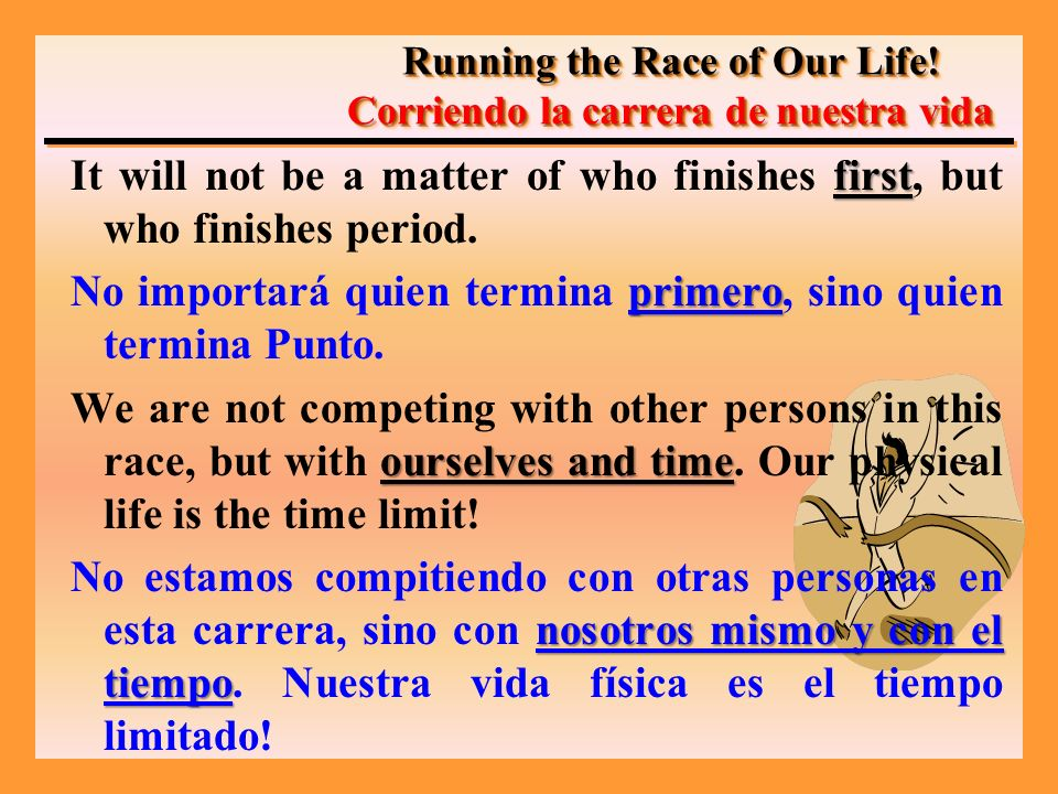 first It will not be a matter of who finishes first, but who finishes period.