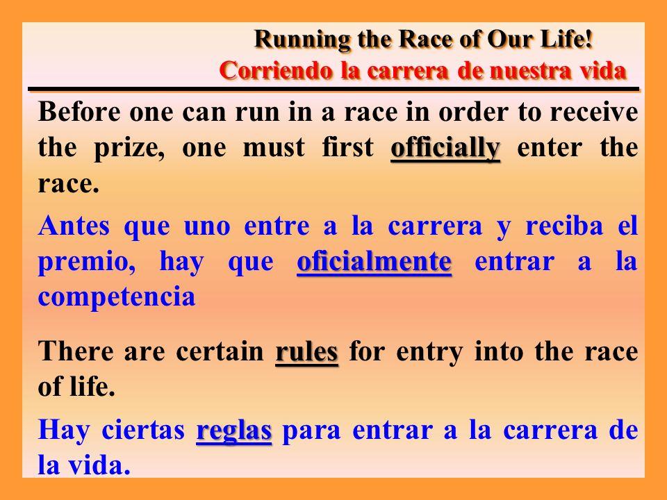 –THESE ARE THE RULES.–ESTAS SON LAS REGLAS.