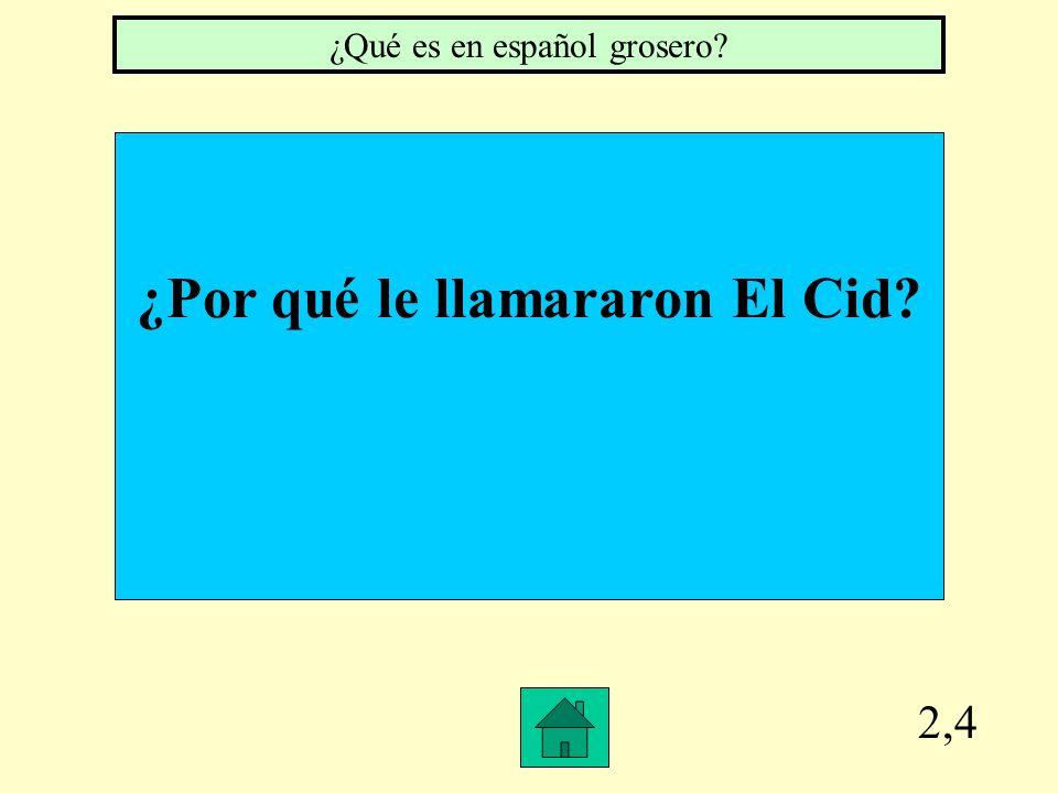 2,3 ¿Qué ganó Rodrigo ¿Qué es ganó un gran botín a Rodrigo y le dieron el apodo El Cid Campeador