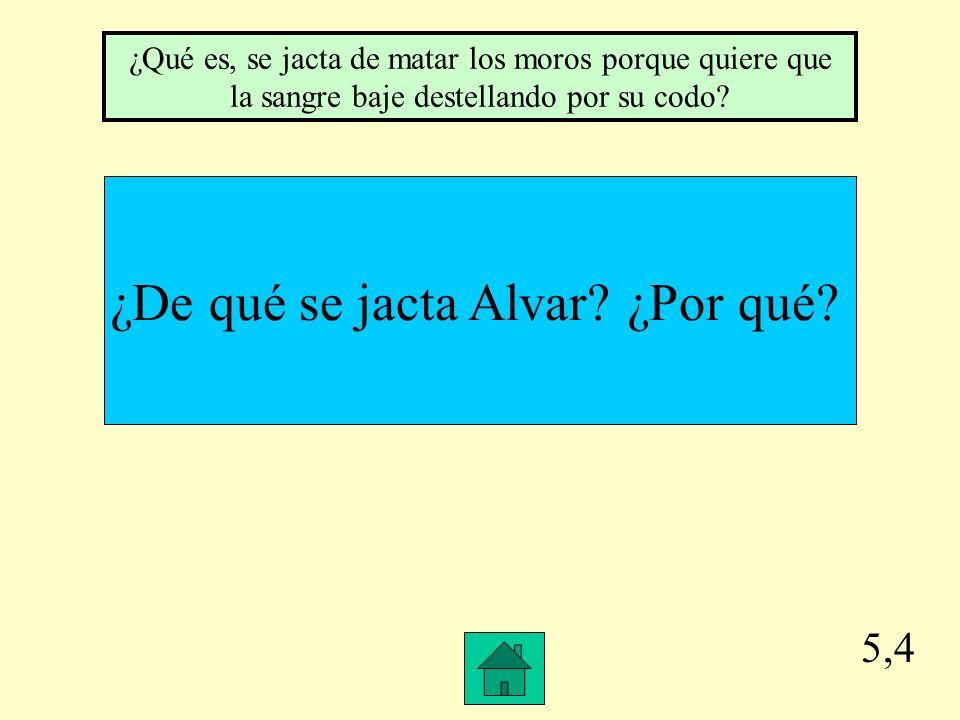 5,3 ¿Qué sugirió Alvar.