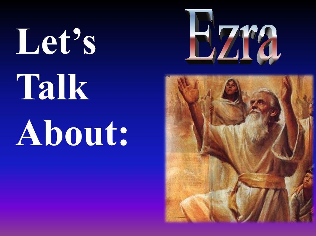 Who was Ezra.Quien es Esdras.