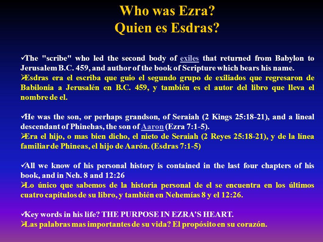 Ezra an Example: A Model for Us.Esdras, un ejemplo: Un modelo para nosotros.