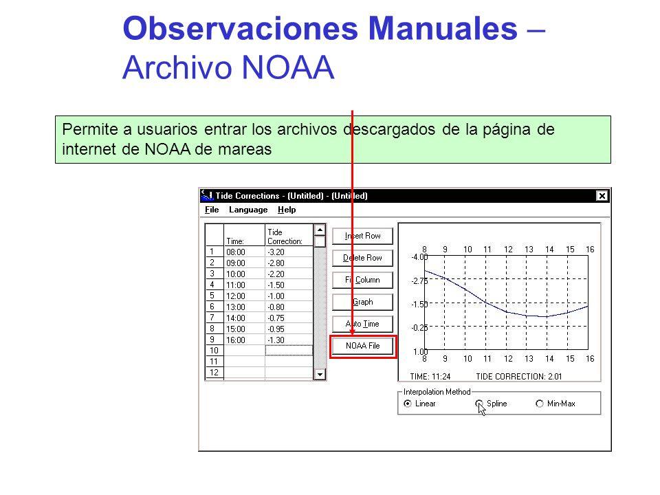 Observaciones Manuales – Archivo NOAA Permite a usuarios entrar los archivos descargados de la página de internet de NOAA de mareas